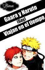 Naruto Y Gaara Viajan En El Tiempo (Narutoxgaara)(naruto x gaara) by lliimon