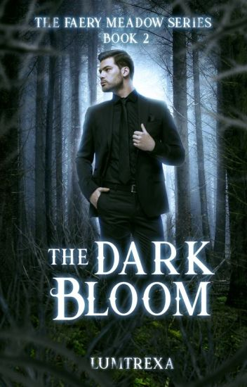 The Dark Bloom (The Faery Meadow Book 2)