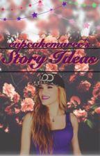 Story Ideas by cupcakemaree