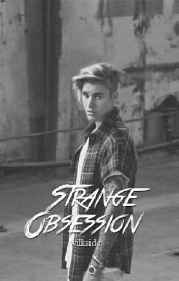 Strange Obsession 》J.M (Bwwm)