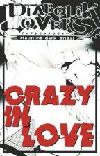 || Diabolik Lovers || Crazy In Love // Laito Sakamaki // by _NxRx_