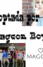 Adoptada Por ¿Magcon Boys? by gxbrxxlxx
