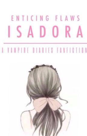 Isadora by enticingflaws