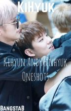 KiHyuk One Shots (Monsta X) by BangstaB