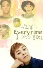 Everytime I see you || ChenMin by MitcheKiller117