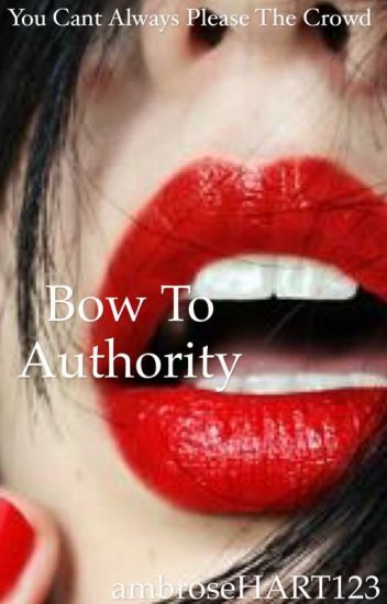 Bow to Authority