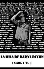 La hija de Daryl Dixon by MartyCortezSoria