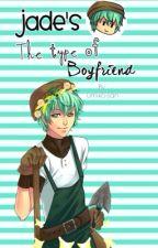 jade's the type of boyfriend  by umiko-san