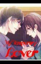 My Temporary Lover by ryujitakasu123