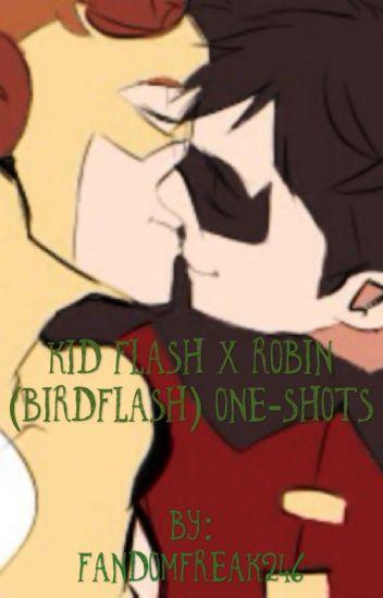 Kid Flash X Robin (Birdflash) One-Shots - Zeke Nathaniel
