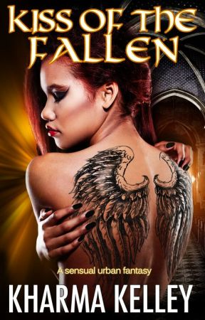 Kiss of the Fallen (Paranormal Romance) by Kharma_Kelley