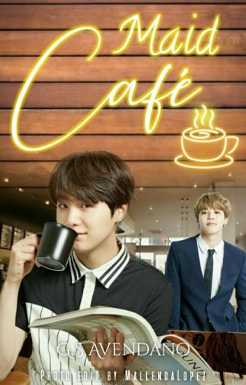 Maid Café [TERMINADA] [En Edición]