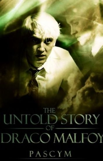 The Untold Story Of Draco Malfoy