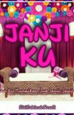 JANJI KU by SitiBintiRosdi