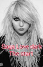 Saga Love Dark- The Start by renatocolaresmf