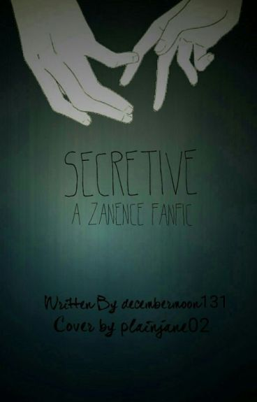 Secretive (Zanence) || Book I