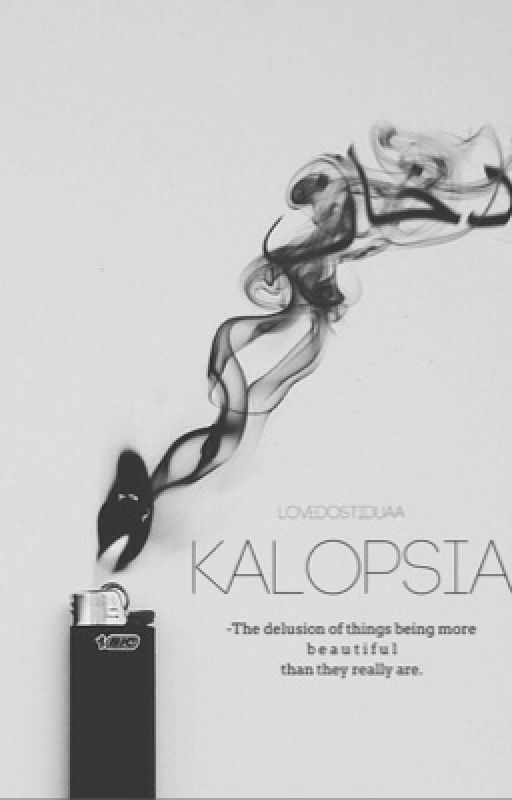 KALOPSIA; by LoveDostiDuaa