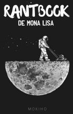 Rantbook de Mona Lisa by mokiho