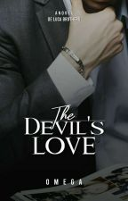 The Devil's love (COMPLETED) by LoveApollo