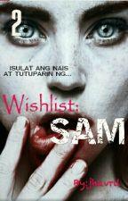 Wishlist 2: SAM by jhavril