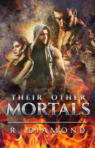 Their Other Mortals #Wattys2016