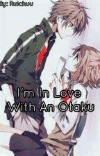 I'm In Love With An Otaku by Ruichuu