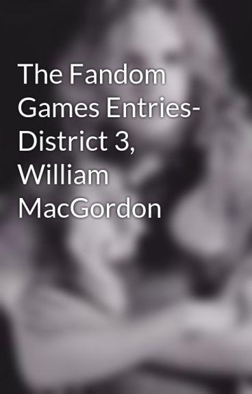 The Fandom Games Entries- District 3, William MacGordon by TheGaelicGuardian