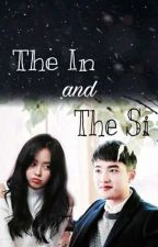 The In & The Si by Ayemyoosdeu