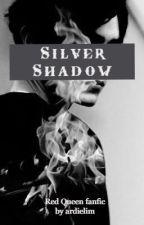 Silver Shadow (Glass Sword Fanfic, Maven x Mare) by ardielim