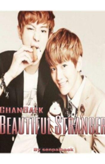 [ChanBaek] Beautiful Stranger