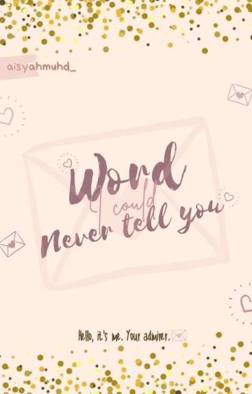 Word I Could Never Tell You