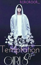 Temptation Of Girls . + kth by kokokook_