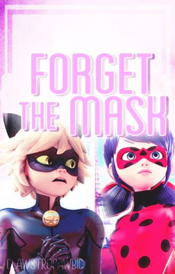 Forget The Mask
