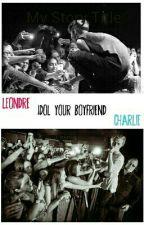 idol your boyfriend by vvblack