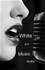 White Lies and Music Notes by TipotaDolet