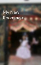My New Roommate by withfashion