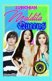 Maldita Queens  by princeiandaguplo