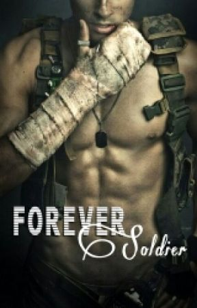 Forever Soldier. by KyaTate25