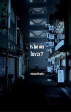 Is He My Lover? ; p.j.m. (CZ) by chimsthetic