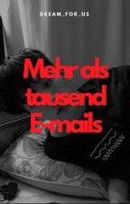 Mehr Als Tausend E-Mails| TARDY/ BEENDET by Dream_for_us
