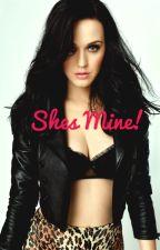 She's Mine! by katys_madpotion