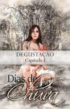 Dias de Chuva (Degustação) by CarolinaMancini6