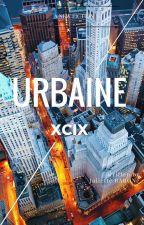 Urbaine XCIX - Partie 1: Convalescence. by JulietteBaron