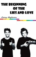 The Beginning of Lies and Love - One shot by LarryS1D