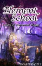 Element School (School of Elemental Magic) by pinkAprincess