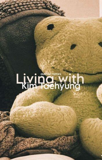 태형 ; living with Kim Taehyung.