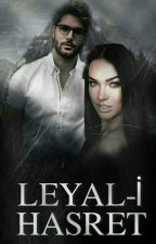 Leyal-i Hasret by suslukizzz