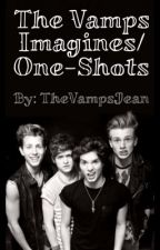 The Vamps Imagines (Requests Open!) by TheVampsJean
