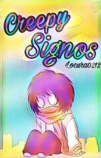 creepy signos by Locura0212