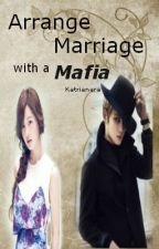 Married to a Mafia by Rian_krungkrung